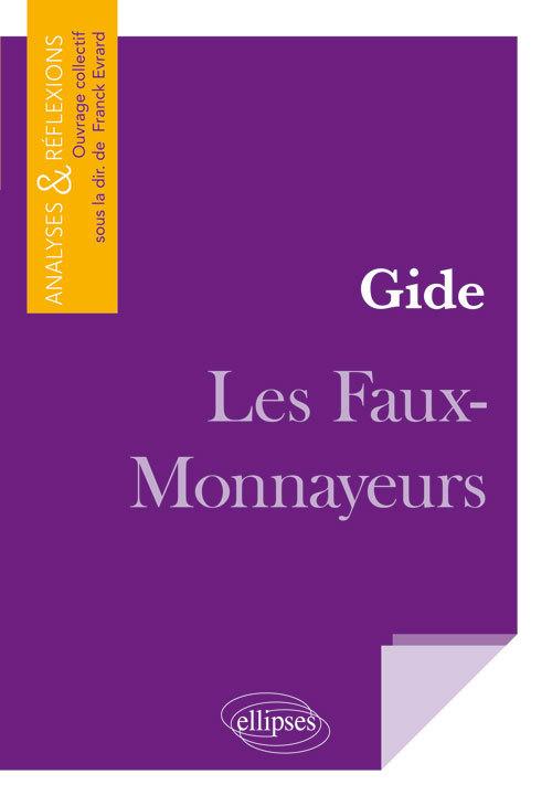 GIDE LES FAUX MONNAYEURS