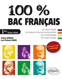 100% BAC FRANCAIS 1RES TOUTES SERIES