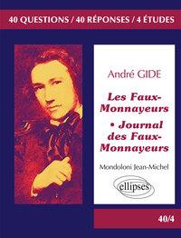 ANDRE GIDE LES FAUX-MONNAYEURS JOURNAL DES FAUX-MONNAYEURS BAC L 2017 TERMINALE LITTERAIRE