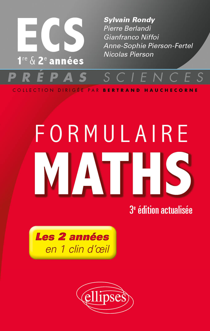 FORMULAIRE MATHS ECS 1RE ET 2E ANNEES 3E EDITION ACTUALISEE