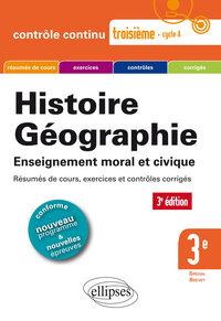 HISTOIRE GEOGRAPHIE TROISIEME SPECIAL BREVET 3E EDITION CONFORME AU NOUVEAU PROGRAMME