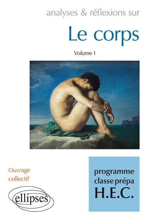 LE CORPS VOLUME 1 PROGRAMME CLASSES PREPA HEC
