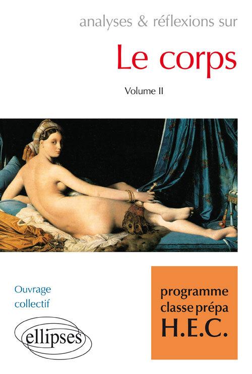 LE CORPS VOLUME 2 PROGRAMME CLASSES PREPA HEC