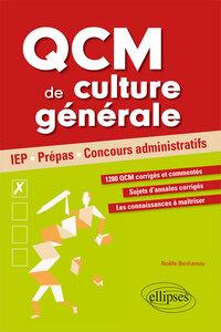 QCM DE CULTURE GENERALE POUR REUSSIR SES CONCOURS IEP PREPAS CONCOURS ADMINISTRATIFS
