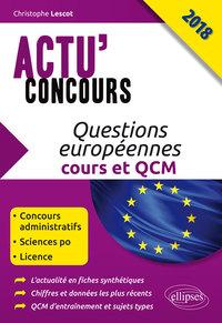QUESTIONS EUROPEENNES COURS ET QCM 2018