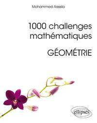 1000 CHALLENGES MATHEMATIQUES GEOMETRIE