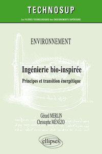 ENVIRONNEMENT INGENIERIE BIO-INSPIREE PRINCIPE ET TRANSITION ENERGETIQUE NIVEAU C