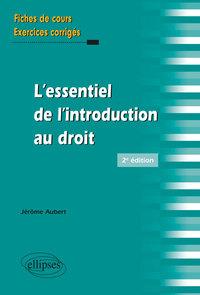 L'ESSENTIEL DE L'INTRODUCTION AU DROIT EN FICHES 2EME EDITION