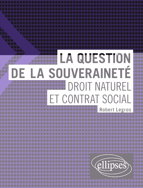 LA QUESTION DE LA SOUVERAINETE:DROIT NATUREL ET CONTRAT SOCIAL