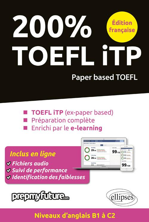 200% TOEFL ITP  DITION FRANCAISE