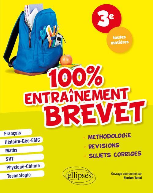 100% ENTRAINEMENT BREVET TROISIEME TOUTES MATIERES