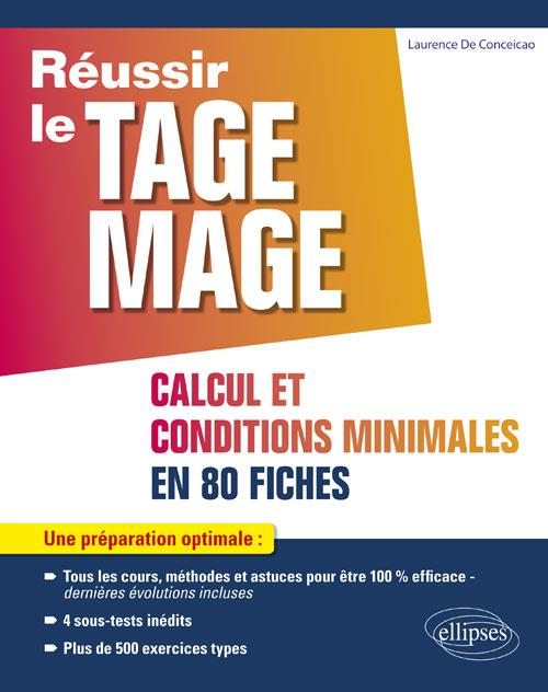 TAGE MAGE SOUS-TESTS 2 ET 4 CALCUL ET CONDITIONS MINIMALES EN 80 FICHES