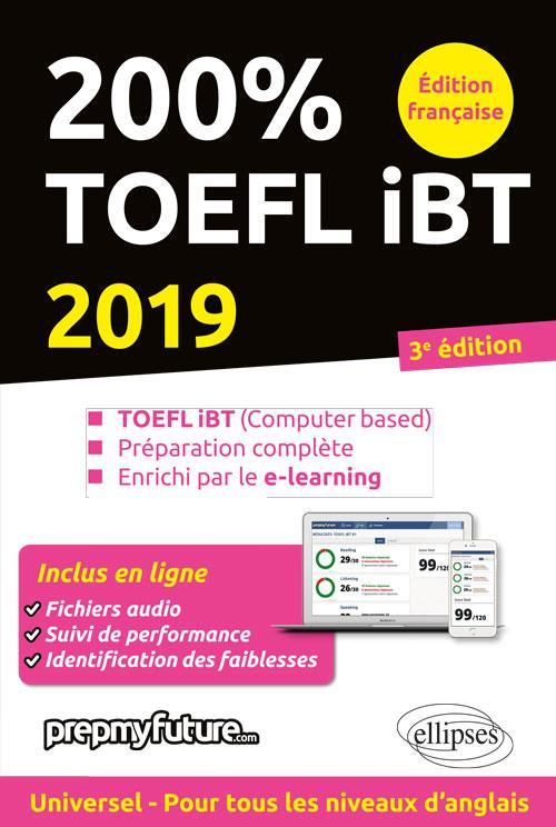 200% TOEFL IBT 3EME EDITION 2019