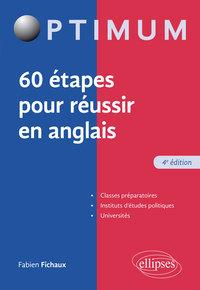 60 ETAPES POUR REUSSIR EN ANGLAIS 4EME EDITION