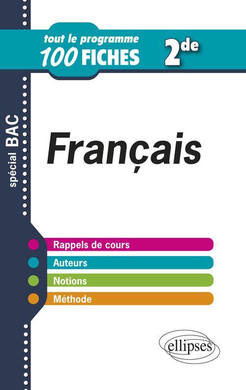 FRANCAIS SECONDE TOUT LE PROGRAMME EN 100 FICHES