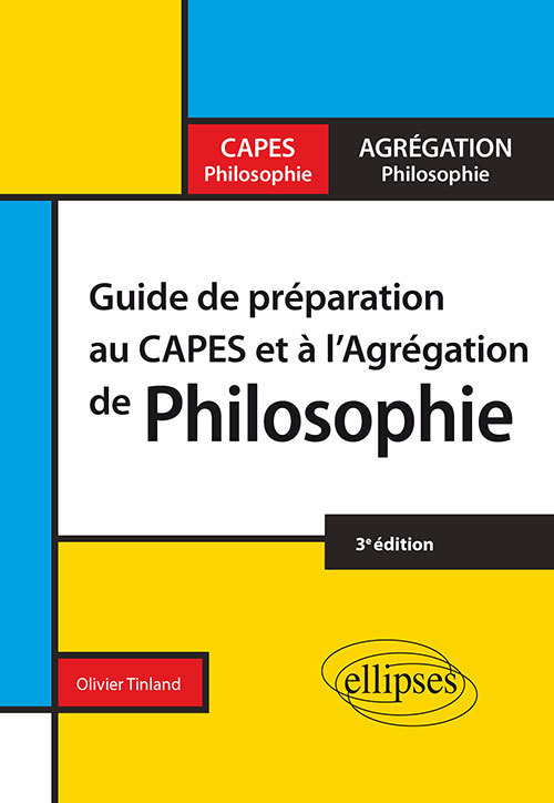 GUIDE DE PREPARATION AU CAPES ET L'AGREGATION DE PHILOSOPHIE 3EME EDITION