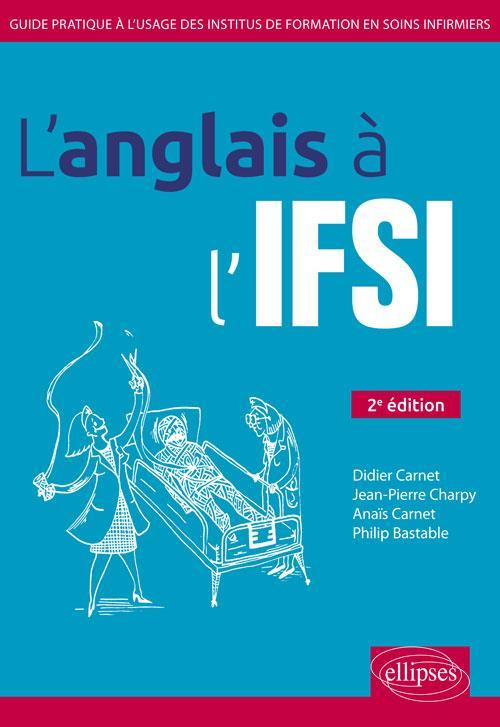 L'ANGLAIS A L'IFSI 2EME EDITION