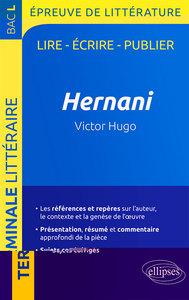 HERNANI VICTOR HUGO BAC L 2019 EPREUVE DE LITTERATURE