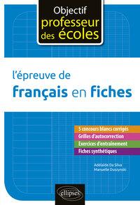 L'EPREUVE DE FRANCAIS EN FICHES