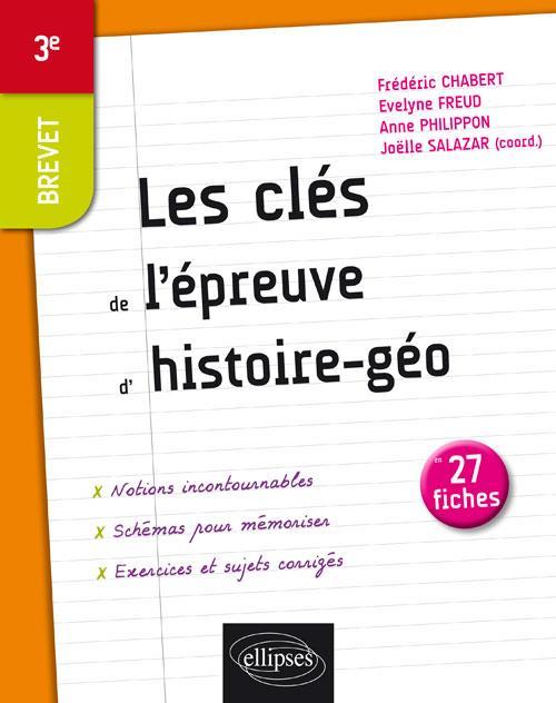 LES CLES DE L'EPREUVE D'HISTOIRE,GEOGRAPHIE, EMC EN 27 FICHES - BREVET - 3E