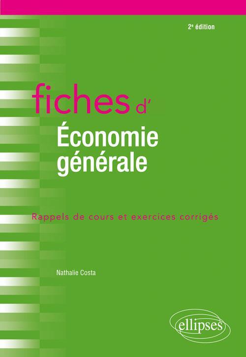 FICHES D'ECONOMIE GENERALE 2EME EDITION