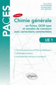 UE1 CHIMIE GENERALE EN FICHES QCM TYPE ET ANNALES DE CONCOURS AVEC CORRECTIONS COMMENTES 3EME ED.