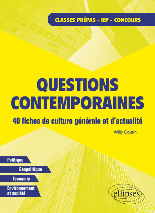 QUESTIONS CONTEMPORAINES-FICHES DE CULTURE GENERALE ET D'ACTUALITE