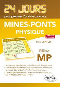 PHYSIQUE 24 JOURS POUR PREPARER L'ORAL DU CONCOURS MINES PONTS FILIERE MP 2EME EDITION ACTUALSIEE