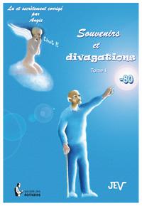 SOUVENIRS ET DIVAGATIONS