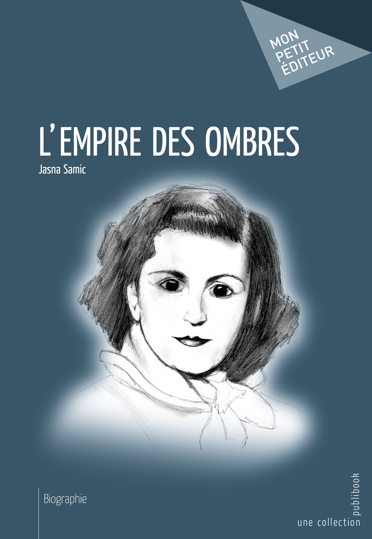 L EMPIRE DES OMBRES
