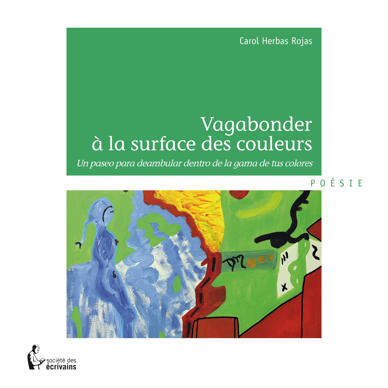 VAGABONDER A LA SURFACE DES COULEURS