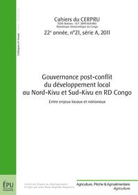 GOUVERNANCE POST-CONFLIT DU DEVELOPPEMENT LOCAL AU NORD-KIVU ET SUD-KIVU EN RDCONGO
