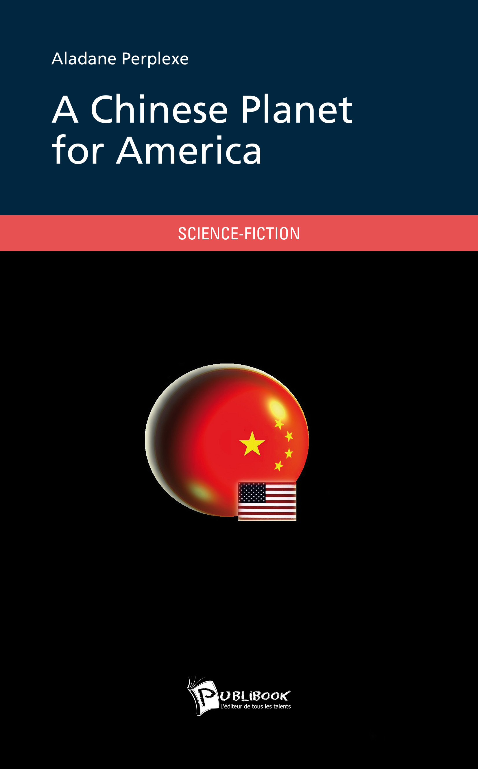 A CHINESE PLANET FOR AMERICA