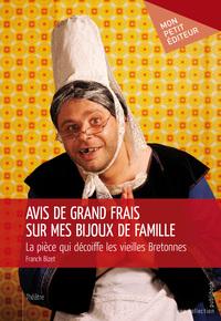 AVIS DE GRAND FRAIS SUR MES BIJOUX DE FAMILLE