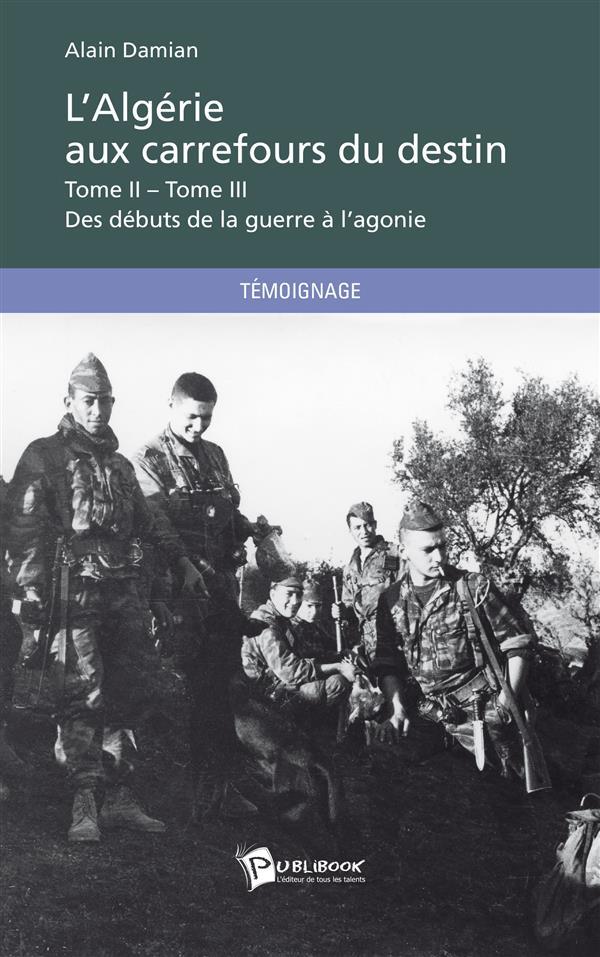 L'ALGERIE AUX CARREFOURS DU DESTIN
