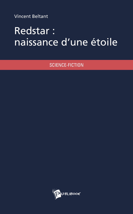 REDSTAR : NAISSANCE D'UNE ETOILE