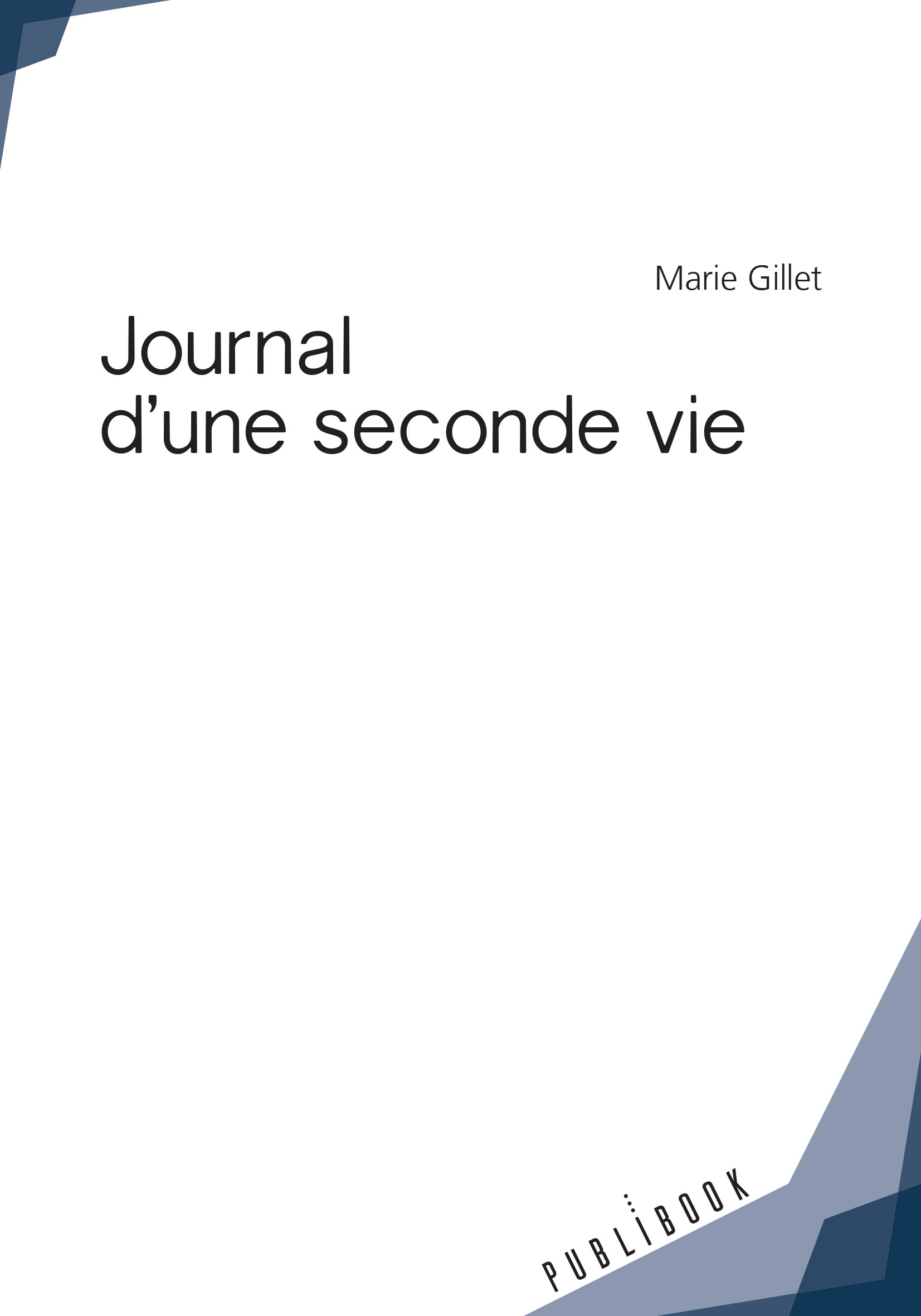 JOURNAL D'UNE SECONDE VIE