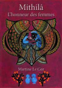 MITHILA - L'HONNEUR DES FEMMES