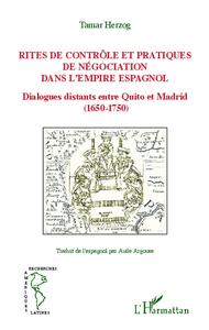 Rites de contrôle et pratiques de négociation dans l'empire espagnol