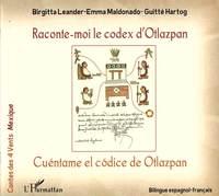 RACONTE-MOI LE CODEX D'OTLAZPAN CUENTAME EL CODICE DE OTLAZPAN