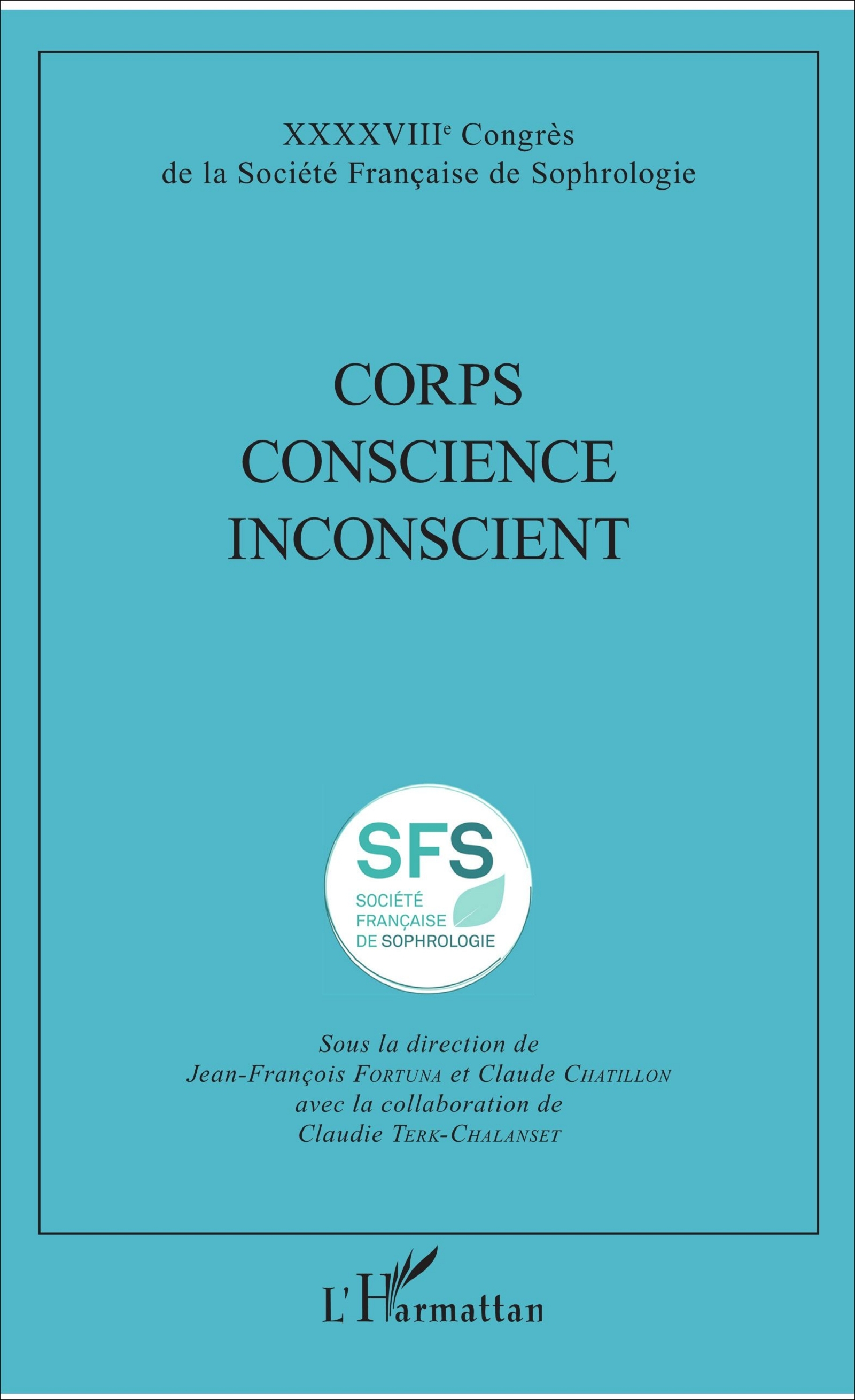 CORPS CONSCIENCE INCONSCIENT
