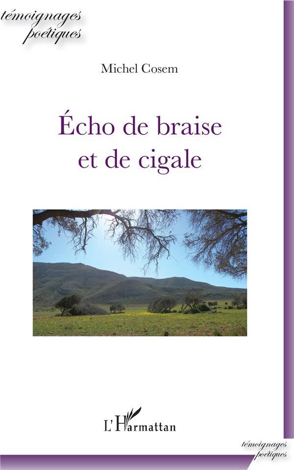 ECHO DE BRAISE ET DE CIGALE