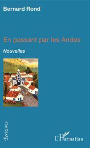 EN PASSANT PAR LES ANDES - NOUVELLES