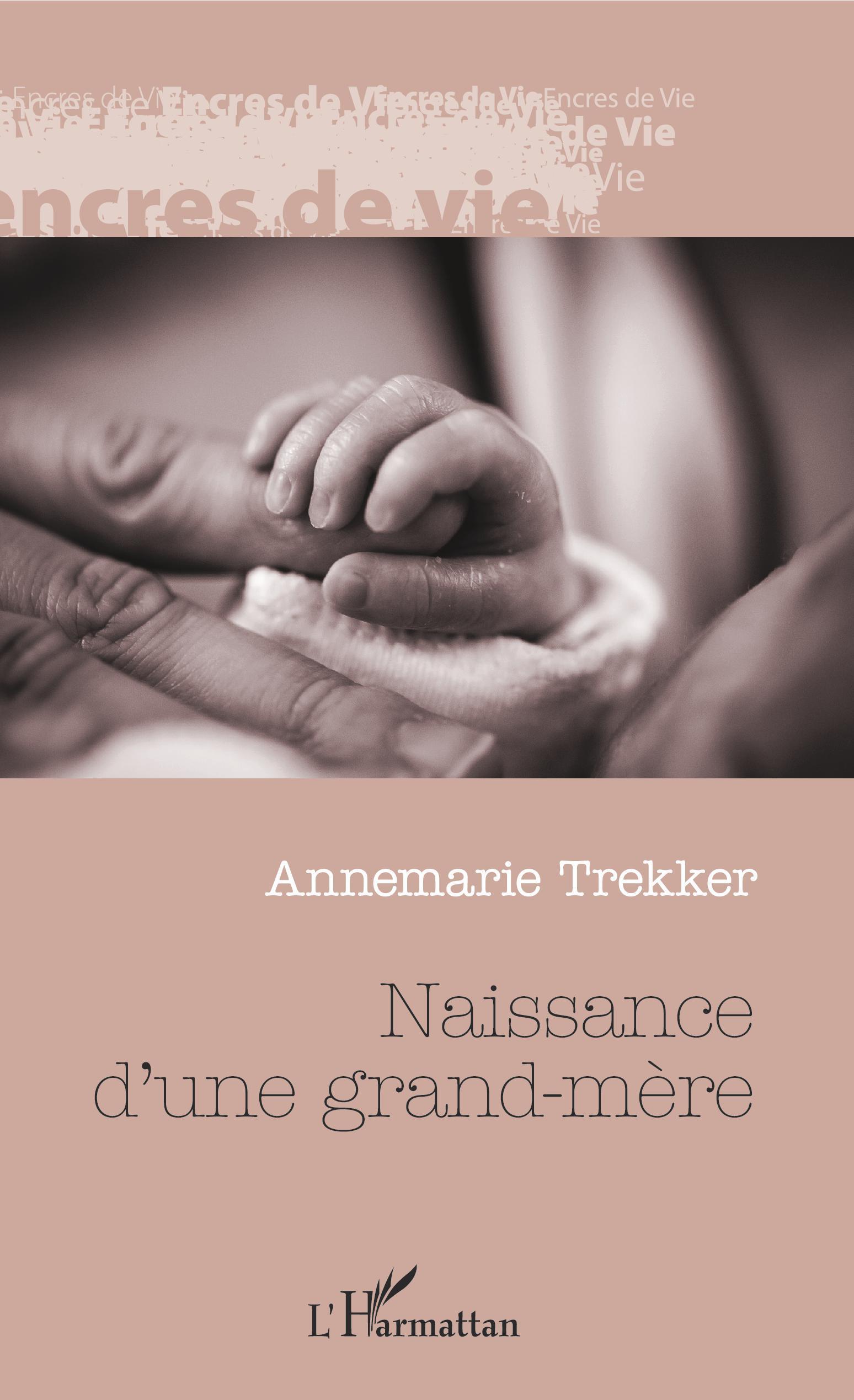 NAISSANCE D'UNE GRAND-MERE