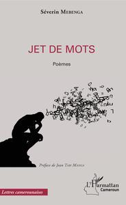 JET DE MOTS - POEMES