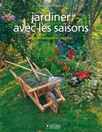 JARDINER AVEC LES SAISONS