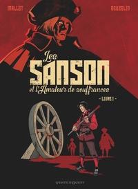 LES SANSON ET L'AMATEUR DE SOUFFRANCES - LIVRE 1 - T1