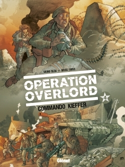 OPERATION OVERLORD - TOME 04