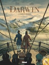 DARWIN - TOME 01 - A BORD DU BEAGLE