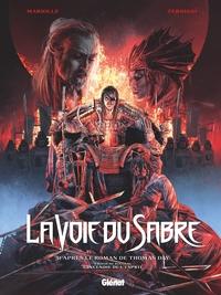 LA VOIE DU SABRE - TOME 03 - L'INCENDIE DE L'ESPRIT